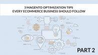 Magento Optimization Tips part 1