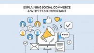 Social Commerce - Why it is so Important