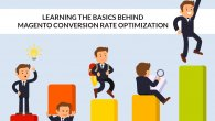 Learning the Basics Behind Magento Conversion Optimisation