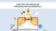 6 SEO Tips You Should Be Implementing on Magento 2
