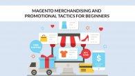 Magento Merchandising And Promotional Tactics