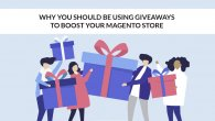 Why You Should Be Using Free Giveaways To Boost Your Magento