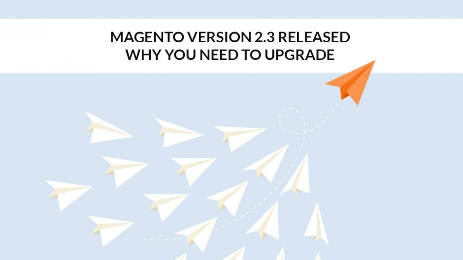 Magento Version 2.3 Released