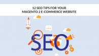 12 SEO Tips for Your Magento 2 E-Commerce Website