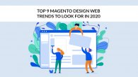 Top 9 Magento Design Web Trends to Look for in 2020