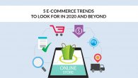 5 E-commerce Trends to Look for in 2020 and Beyond