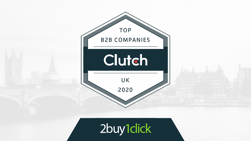 Clutch Recognizes 2buy1click as Leading B2B Company in UK - Featured